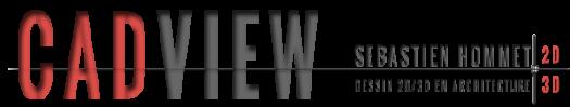 Cadview – Sébastien HommetCadview - Sébastien HOMMET - Dessinateur en bâtiment/infographiste 3D